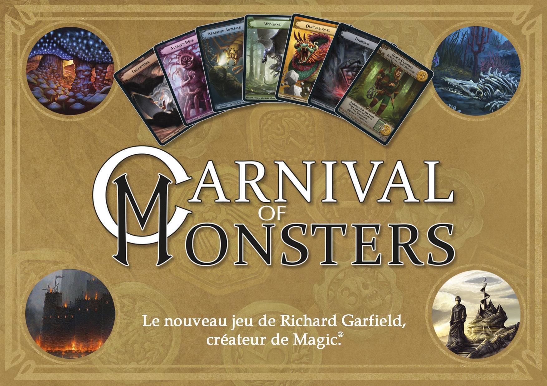 Carnival Of Monsters ou le jeu de draft selon Richard Garfield